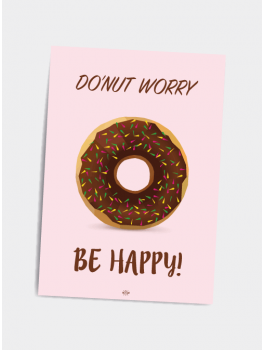 Citat plakat Do´nut worry be happy A5-20